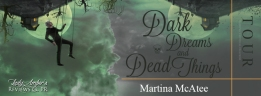 Book Banner 9 - Martina McAtee (Dark Dreams Tour)
